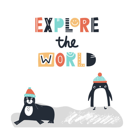 Explore the world - Cute and fun kids hand drawn nursery poster with seal and penguin animals and lettering. Color vector illustration