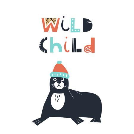 Wild child - Cute and fun kids hand drawn nursery poster with seal animal and lettering. Color vector illustration  イラスト・ベクター素材