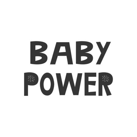 Baby Power - Kids superhero poster with black and white hand drawn lettering. Baby nursery wall art. Vector illustration. Ilustración de vector