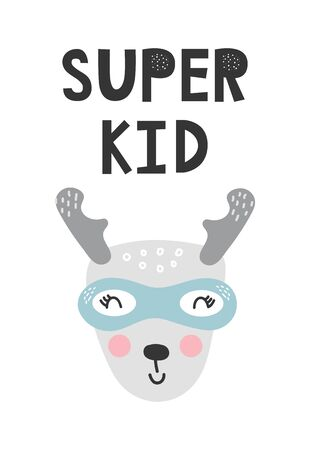 Kids poster with cute deer animal superhero and hand drawn lettering. Baby nursery wall art. Vector illustration.