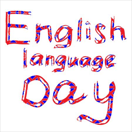 International holiday English language Day. Multi-colored inscription.
