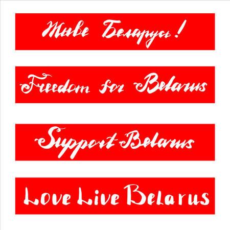 Support Belarus flag banner in the red, Freedom for Belarus, Support, Inscription Long Live Belarus in Belarusian language concept. Lettering in vector