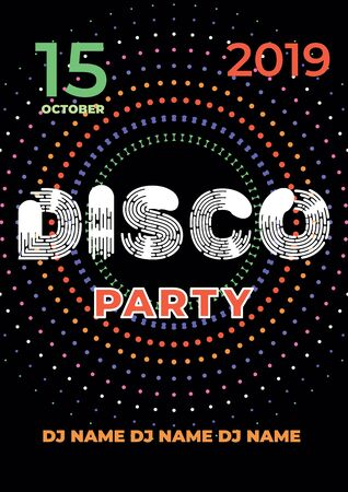 Disco party poster template design. Vector color illustration on a black background.