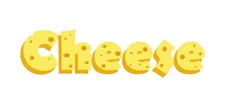 Cheese inscription. Vector color isolated illustration.