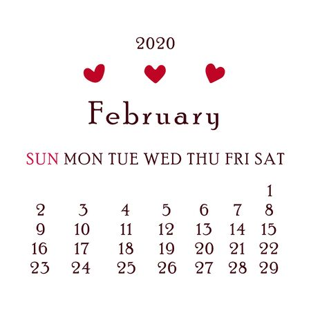 February 2020 Calendar. Second month of the new year, winter time. For personal use and for the office. Scheduler. Illustration on a white background. Red hearts decor. Happy Valentines day