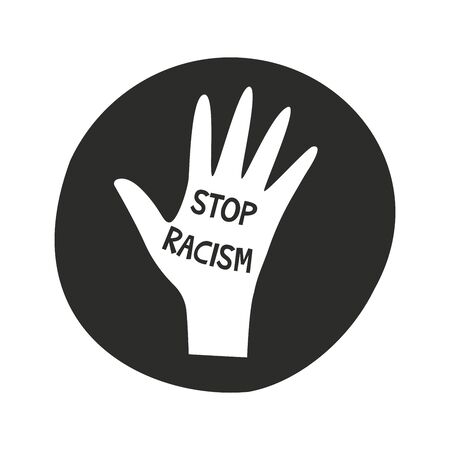Inscription stop racism in the palm of a person. Round shape icon. Friendship of peoples and tolerance. Struggle for equality, protest. Vector illustration flat style Çizim