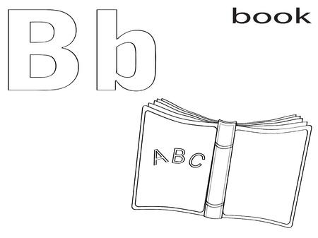 preschool teacher: Coloring Alphabet for Kids ,B