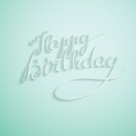 Happy Birthday - hand lettering card, greeting message, postcard banner, label. Editable vector typographic composition, handmade calligraphy.