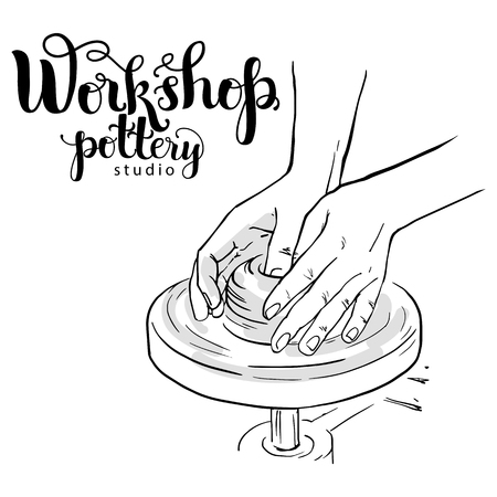 Potter s hands on mechanical wheel. Pottery studio poster, vector illustration used modern lettering and drawing