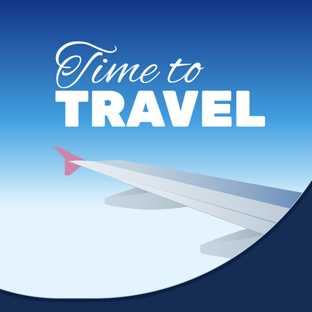 Lettering Time to travel. View from airplane. Flat vector illustration