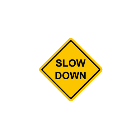 Road sign. Slow down icon