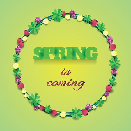 clovers: round wreath with leaves, clovers and berries with lettering spring is coming inside it