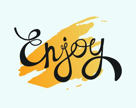 enjoy: Enjoy Calligraphic Lettering