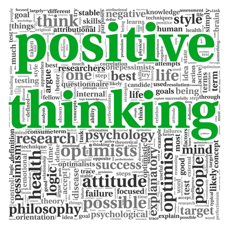 Positive thinking concept in word tag cloud on white background photo