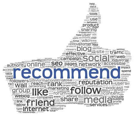 recommend: Recommend as social media symbol in tag cloud of thumb up shape. Isolated on white background concept