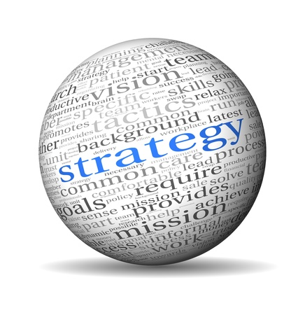 estrategia: Concepto de estrategia y gesti�n de la etiqueta de nube de palabras en la esfera Foto de archivo