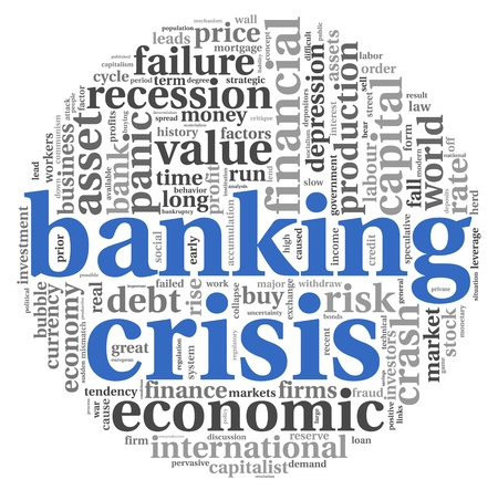 banking crisis: Banking crisis concept in word tag cloud on white background