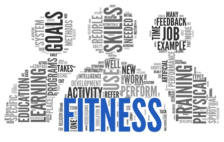 physical fitness: Fitness and health concept in word tag cloud on white background
