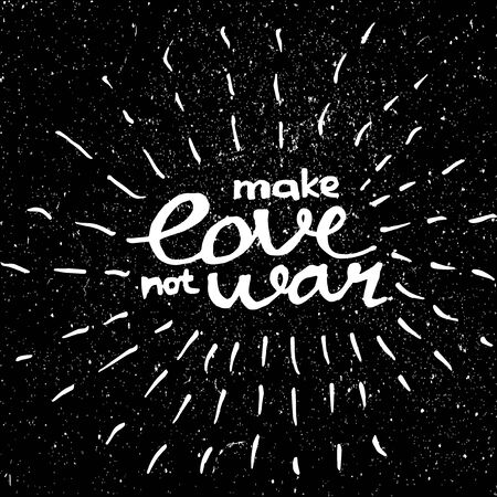 faire l amour: Make Love Not War calligraphie Vector Template faite par la craie sur le tableau Illustration
