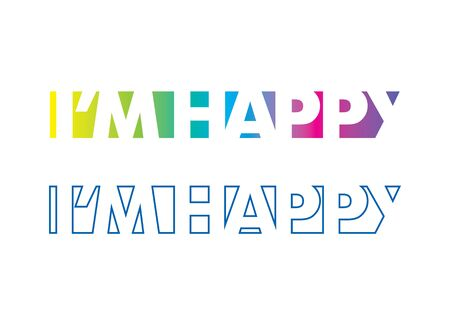 bliss: Im Happy Vector Template for a t-shirt print
