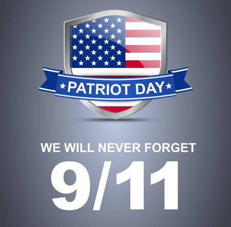 patriots: Shield with flag of USA around which is wrapped a ribbon on the day of the patriot. We will never forget 911. Poster Illustration