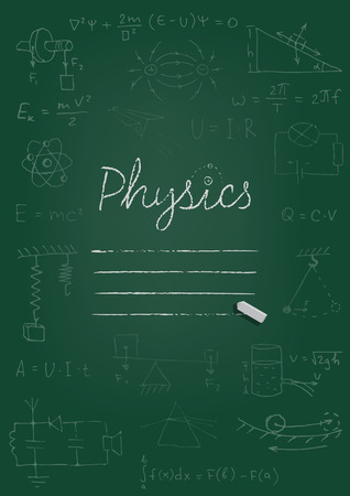 Physics copybook cover. Chalk drawing on green blackboard. Vector illustration.