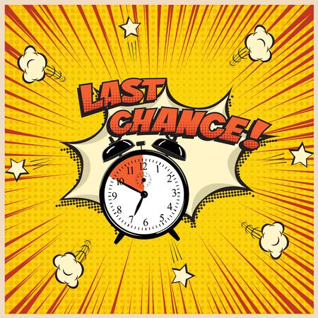 Laatste kans concept illustratie in comic book-stijl. Vectorwekker en Last Chance-woord op pop-artachtergrond