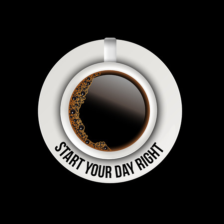 Coffee cup with coffee and saucer with motivation text isolated on black background. Vector realistic illustration. Illustration