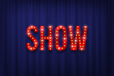 Sparkling bulbs on red Show word on blue curtain background. Vector illustration. Illustration