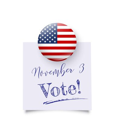 Realistic round magnet with usa national flag hold reminder with text. November 3 vote day date. Presidential election 2020 in united states. Patriotic american element. Vector illustration Çizim