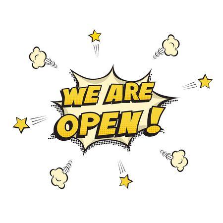 We open advertisement in pop art design style Vector Illustration