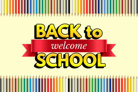 Welcome back to school design template. Vector red ribbon with welcome word,Back to school text and color pencils on yellow background. Vectores