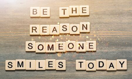 Be the reason someone smiles today quote
