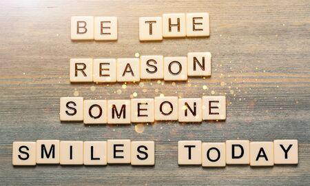 Soyez la raison pour laquelle quelqu'un sourit aujourd'hui citation