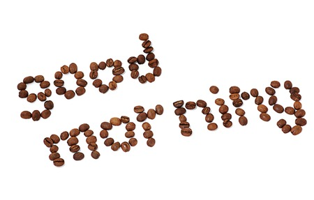 good morning: A diagonal  word good morning made of coffee beans isolated on white. Stock Photo