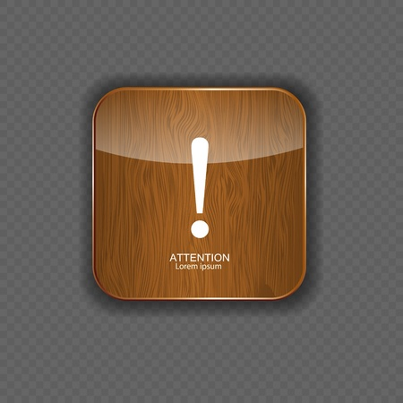 Attention wood application icons vector illustration Vector