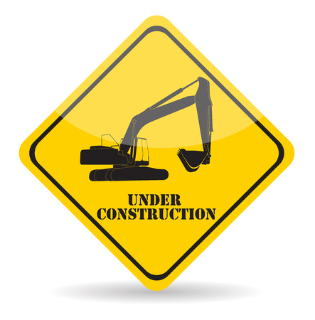 street signs: Excavator Work Under Construction. Vector Illustration Eps10