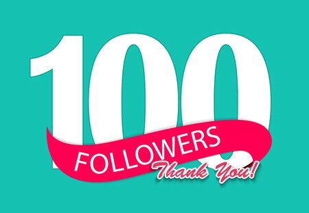 100 Followers, Thank you Background for Social Network friends. Vector Illustration EPS10