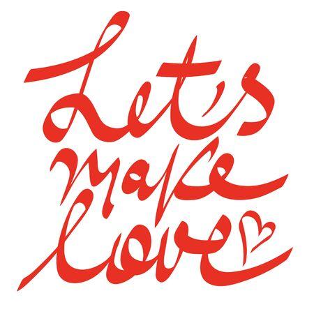 hacer el amor: hacer el amor inscripción Vectores