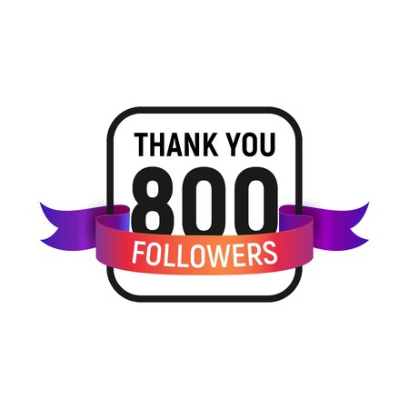 800 followers number with color bright ribbon isolated vector icon. Four hundred follower thank you