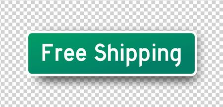 The inscription on the green street sign Free Shipping.