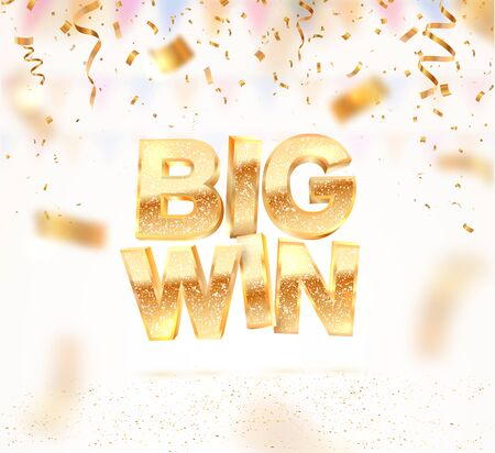 Big win gold sign vector banner for gambling template. Falling down confetti light background with blur motion effect. Illustration for casino or online games.