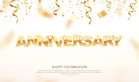 Golden anniversary word 3d vector illustration. Birthday celebration banner template with confetti falling down on white background