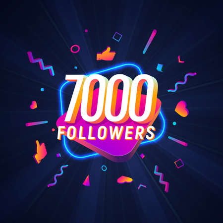 7000 followers celebration in social media vector web banner on dark background. Seven thousand follows 3d Isolated design elements Иллюстрация