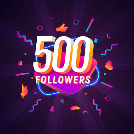 500 followers celebration in social media vector web banner on dark background. Five hundred follows 3d Isolated design elements