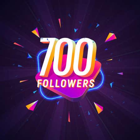 700 followers celebration in social media vector web banner on dark background. Seven hundred follows 3d Isolated design elements
