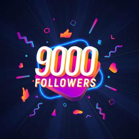 9000 followers celebration in social media vector web banner on dark background. Nine thousand follows 3d Isolated design elements