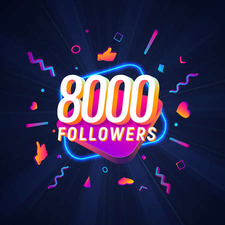 8000 followers celebration in social media vector web banner on dark background. Eight thousand follows 3d Isolated design elements Иллюстрация