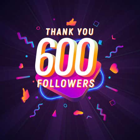 600 followers celebration in social media vector web banner on dark background. Six hundred follows 3d Isolated design elements Иллюстрация