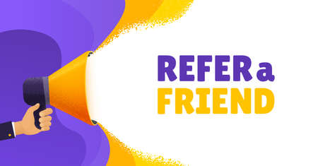 Refer a friend vector banner. Hand holding a megaphone with speech bubble space. Ads background template for business promotion, advertising, hiring, social media marketing Stock fotó - 165429836